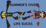 Summer's Over Life Sucks by asya173