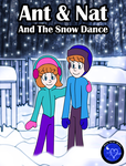Ant And Nat And The Snow Dance by NatPal