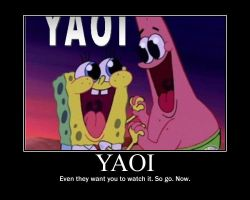 Spongebob Yaoi motivational by FayetheFaerie