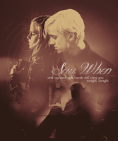 Say When by dracobsessed