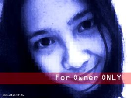 Owner Only by ch4d1str0