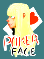 lady gaga pokerface by MachoPie