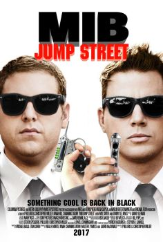 Men in Black / Jump Street crossover poster by ImWithStoopid13