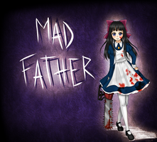 [Fan Art] Mad Father - Aya Drevis by Inra98