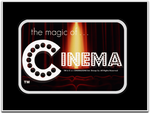 The Magic Of . . . CINEMA! by jayce76