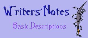Writers Notes - Description by DarkDelusion
