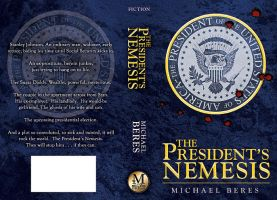 The President's Nemesis by JTampa