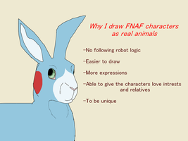 Why I draw the FNAF characters like real animals by TheShadowRabbit