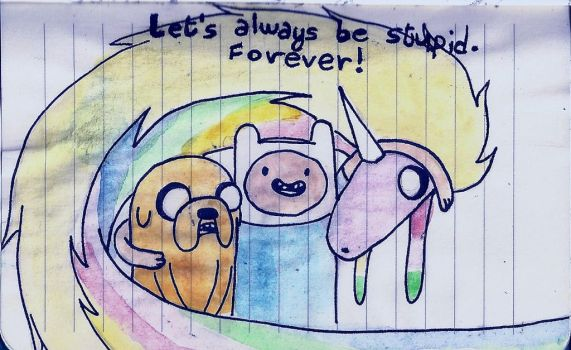 LET'S ALWAYS BE STUPID.FOREVER! by MangaMyLove01