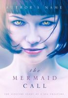 Book Cover Design: The Mermaid Call by MarinaBookCovers