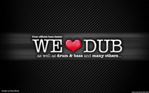 We Love Dub Wallpaper by KaotiKing