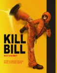 Kill Bill Not Kenny by Yuni