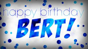 happy_birthday_bert__by_darkchronix95-d5