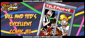 AT4W: Bill and Ted's Excellent Comic #1 by MTC-Studio