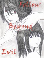 Follow Beyond Evil: Cover by TrueSuccessor