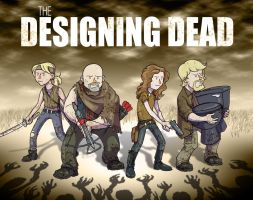 The Designing Dead by jdeberge