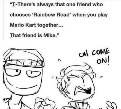 Mike and Jeremy:Rainbow Road by MikeSchmidt172