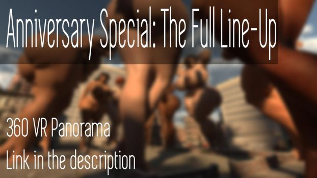 Anniversary Special: The Full Line-Up [360 VR PIC] by Dinner-Kun