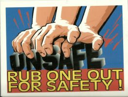 Rub one out for safety by Rocail-Studios