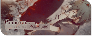 Come on and Save me from me -Signature- by xxxypdesignxxx