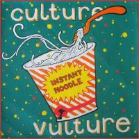 Instant Noodle Culture Vulture by seriouslytwisted