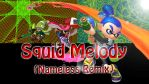 Squid Melody (Nameless Remix) Cover Art with Text by Redhawk453
