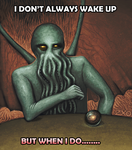 Cthulhu doesn't always... by Zxoqwikl