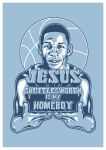JESUS SHUTTLESWORTH IS MY HOMEBOY by UCArts