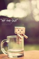 Let me out by bwaworga