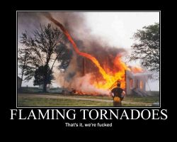 flaming tornadoes by threshold437