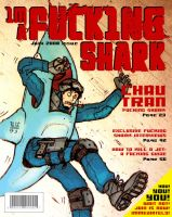 I'M A FUCKING SHARK MAG by SHARK-ARMY