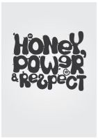 HONEY POWER RESPECT by kic