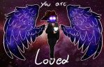 you are loved by psychopathic-circus