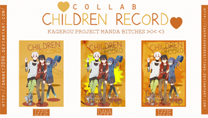 Children Record|Collab. by IsaPrisonerEditions