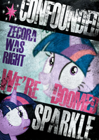 Confounded Sparkle Poster by Skeptic-Mousey