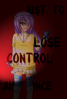 .:CE - Lose Control:. by EriaHime