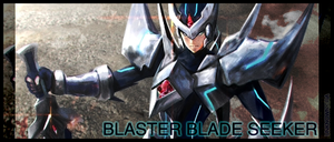 Blaster Blade Seeker Banner!! by UnknownKIRA