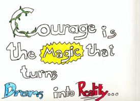 Courage... by Dancing1233