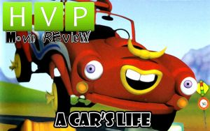 HVP Movie Review Title Card: A Car's Life by Chrisordie