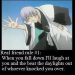 real friend rule 1 by TheDgreyManFan