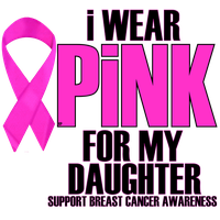 I WEAR PINK FOR MY DAUGHTER by Krazy-Purple