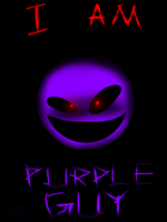 I AM PURPLE GUY by DummyHeart