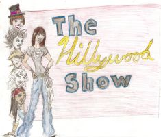 Hillywood Show in yo face by maranianthe