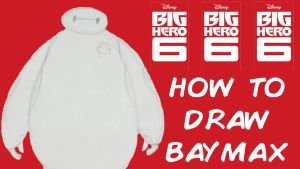 How To Draw Baymax Tutorial by olivia808