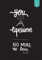 You Got A Lifetime by eugeniaclara