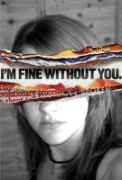 I'm fine without you . by desperate-bid