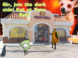 Gir goes to Taco Bell by Egnio