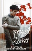 Never Let the Lie Leaves - Cover by HelloRieza by Hello-Rieza