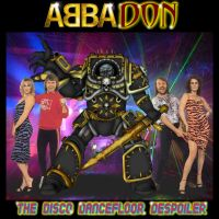 ABBAdon - The Disco Dancefloor Despoiler by Grootekloet