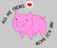 Pigs are friends... by Effects-Of-Gravity